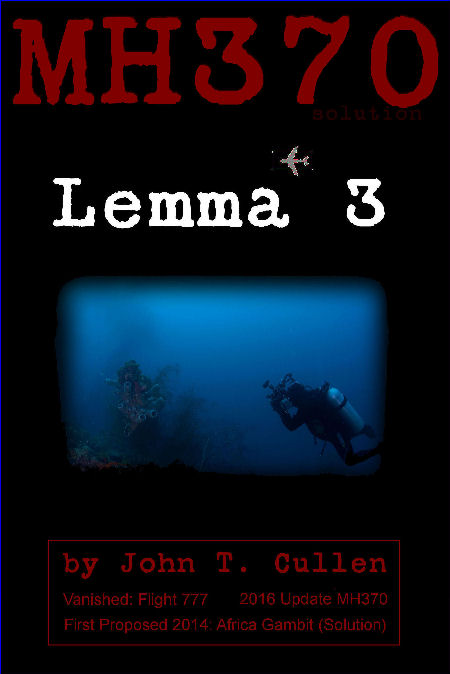 Lemma 3: MH370 Theory and Plausible Solution, Africa Gambit